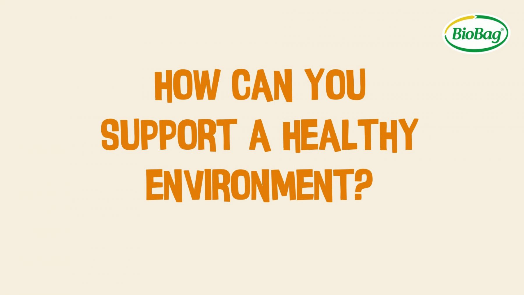 How can you support a healthy environment